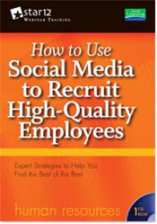 How to Use Social Media to Recruit High-Quality Employees