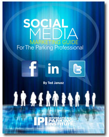 The Social Media Marketing Guide for the Parking Professional